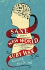 Image for Sane new world  : taming the mind