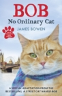 Image for Bob  : no ordinary cat