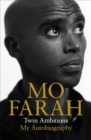 Image for Mo Farah  : twin ambitions