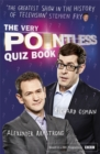 Image for The very Pointless quiz book