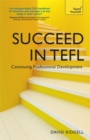 Image for Succeed in TEFL  : continuing professional development