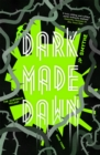 Image for Dark made dawn