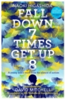 Image for Fall down 7 times get up 8  : a young man's voice from the silence of autism