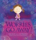 Image for Worries go away!