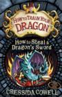 Image for HOW TO STEAL A DRAGONS SWORD SIGNED EDTN