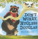Image for Don't Worry, Hugless Douglas