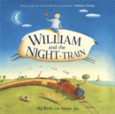 Image for William and the night-train