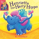 Image for Henrietta the hairy hippo