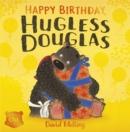 Image for Happy birthday, Hugless Douglas!