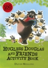 Image for Hugless Douglas and Friends activity book