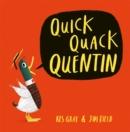 Image for Quick quack Quentin