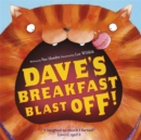 Image for Dave's breakfast blast off!