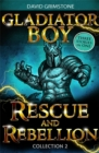 Image for Gladiator boyCollection 2,: Rescue and rebellion