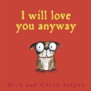 Image for I will love you anyway