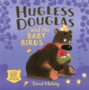 Image for Hugless Douglas and the baby birds