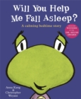 Image for Will you help me fall asleep?