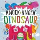 Image for Knock knock dinosaur