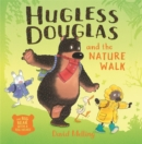 Image for Hugless Douglas and the Nature Walk