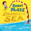 Image for Danny McGee drinks the sea