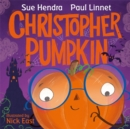 Image for Christopher Pumpkin