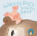 Image for Wibbly Pig's silly big bear