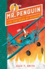Image for Mr. Penguin and the fortress of secrets