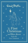 Image for The first Christmas and other Bible stories  : New Testament