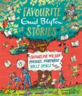 Image for Favourite Enid Blyton stories  : chosen by Jacqueline Wilson, Michael Morpurgo, Holly Smale and many more ...