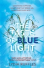 Image for The taste of blue light