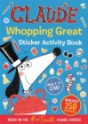 Image for Claude TV Tie-ins: Claude Whopping Great Sticker Activity Book