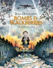 Image for Bombs & blackberries  : a World War Two play