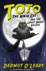 Image for Toto the ninja cat and the great snake escape