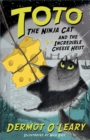 Image for Toto the ninja cat and the incredible cheese heist