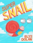 Image for Super snail