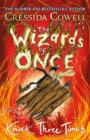 Image for The Wizards of Once: Knock Three Times : Book 3
