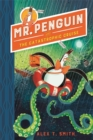 Image for Mr Penguin and the catastrophic cruise