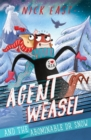 Image for Agent Weasel and the abominable Dr Snow