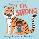 Image for Today I'm strong