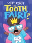 Image for What about the Tooth Fairy?