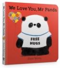 Image for We Love You, Mr Panda Board Book