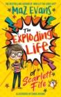Image for The exploding life of Scarlett Fife