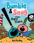 Image for Bumble & Snug and the angry pirates