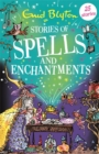 Image for Stories of spells and enchantments