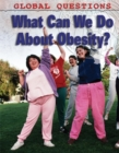 Image for What can we do about obesity?
