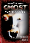 Image for The ghost hunter's guide