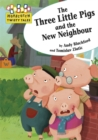 Image for The three little pigs and the new neighbour