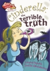 Image for Cinderella  : the terrible truth