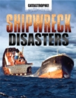 Image for Shipwreck disasters