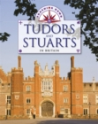 Image for Tudors and Stuarts in Britain