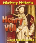 Image for Henry VIII ... and his six wives